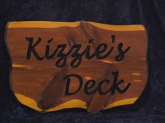 Cedar Sign - Kizzies Deck Photo | Cedar Signs by CedarSlabSigns.com Lake House Signs, Cabin Signs, Cottage Signs, Home Signs, Camper Signs, New Deck, Personalized Signs, Personalised Signs