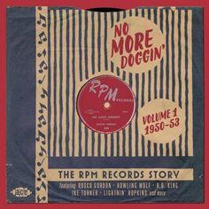 No More Doggin' - The RPM Records Story Vol 1 1950-53