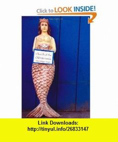Church Of The Old Mermaids (9781440452246) Kim Antieau , ISBN-10: 1440452245  , ISBN-13: 978-1440452246 ,  , tutorials , pdf , ebook , torrent , downloads , rapidshare , filesonic , hotfile , megaupload , fileserve