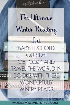 Baby, It's Cold Ouside! Get Cozy and Travel the World in Books with these 24 Wonderfully Wintry Reads on our Ultimate Winter Reading List.