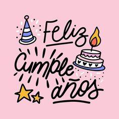 Happy birthday lettering in spanish Happy Birthday In Spanish, Happy Birthday Wallpaper, Happy Birthday Celebration, Happy Belated Birthday, Happy Birthday Greeting Card, Happy Birthday Balloons, Happy Birthday Messages, Happy Birthday Sister, Happy Birthday Quotes