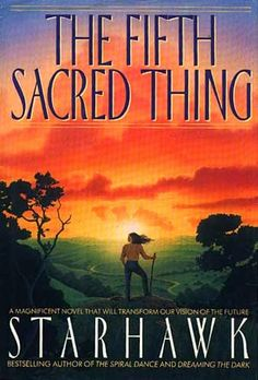 Book Review: The Fifth Sacred Thing by Starhawk  - not the best writing in the world but the concepts and story really made me view the world differently.