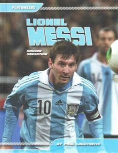 Lionel Messi: Soccer Sensation