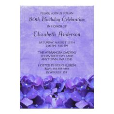 80th Wedding Anniversary Gift Ideas : Purple Hydrangeas 80th Birthday Party Invitations #hydrangeas #80th
