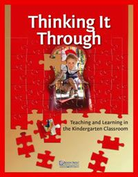 Thinking it through: Teaching and learning in the kindergarten classroom. (2010). ETFO