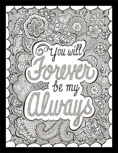 You Will Forever Be My Always This piece is the perfect way to tell that special person how much you love them. This is an original (not a