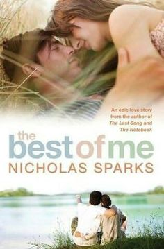 Nicholas Sparks- The Best Of Me, movie comes out in 2014!
