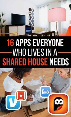 16 Apps Everyone Who Lives In A Shared House Needs...some of these are good for couples too!