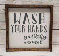Wash your hands ya filthy animal Farmhouse style kid or master bathroom framed sign fixer upper handpainted thankful home decor DIY Small Bathroom, Master Bathroom, Big Bathrooms, Washroom, White Bathroom, Bathroom Canvas, Beautiful Bathrooms, Bathroom Wall, Bathroom Tumbler