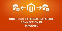 Understanding The External Database Connection in Magento Regular Expression, Prefixes, Business Look, Online Business, Connection, Tables, India, Mesas, Indie