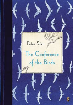 Peter Sís: The Conference of the Birds