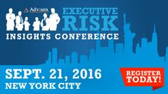 Register for Advisen's Executive Risk Conference in NY!