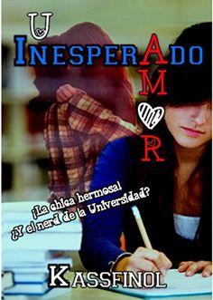 Un Inesperado Amor (Spanish Edition) by Kassfinol - eBooks