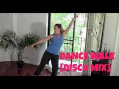 Dance Walk [Disco Mix] (fat burning, walking workout)