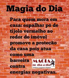 Magia no Dia a Dia: Magia do Dia: pó de tijolo
