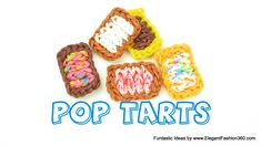 Rainbow Loom POP tarts charms - How to Loomless - Food Series Loom Bands...