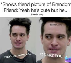 For everything Panic At The Disco check out Iomoio Emo Band Memes, Emo Bands, Music Bands, Emo Eyeliner, Brendon Urie Memes, Avakin Life, We Will Rock You, Music Memes, Panic! At The Disco