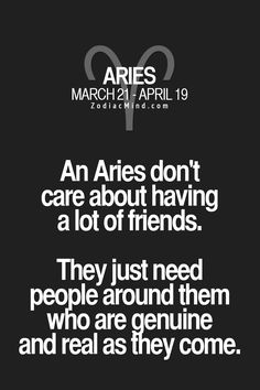 "Fun facts about your sign here. Uhm…shouldn't that be ""An Aries doesn't care…"" Who the fuck wrote that? I'm a bit of a grammar freak at heart, but oh how I love having fun with language…so did she, she was brilliant."