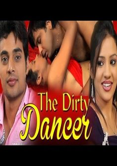 The Dirty Dancer (2014) DVDRip Full Hindi Movie Free Download  http://alldownloads4u.com/the-dirty-dancer-2014-full-hindi-movie-free-download/