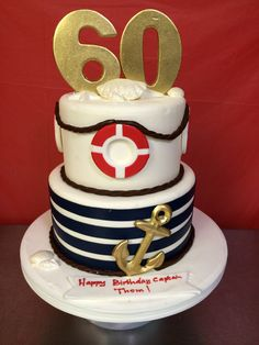Nautical birthday iced in buttercream with fondant accents Birthday Cakes For Men, Nautical Birthday Cakes, Nautical Cake, Happy Birthday Fun, 60th Birthday Party, Nautical Theme, Nautical Centerpiece, Lighthouse Cake, Boat Cake