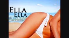 Don Omar Ft. Zion y Lennox - Ella Ella [Officiiall] + Letraa ♫ - YouTube