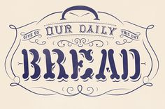 Our Daily Bread @ Freelance Graphic Designer, Cape Town, South Africa, Logo Designer, Typography, Illustration
