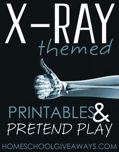 Whether it be a teacher or a doctor, children love to imitate real life. These X-Ray-Themed Printables and Pretend Play from Homeschool Giveaways will give