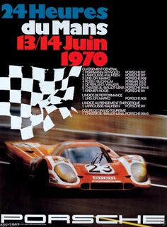 The 2014 round of the 24 Hours of Le Mans starts next weekend, and it will bring Porsche& return to the legendary track. While I haven& seen their latest poster yet, in the meantime, here are the ones from 1970 to Porsche Classic, Classic Cars, 24 Hours Le Mans, Le Mans 24, Grand Prix, Posters Vintage, Retro Poster, Vintage Racing, Vintage Cars