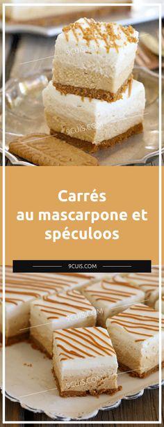 Carrés au mascarpone et spéculoos Préparation: Pour de la base Couvrir le moule de papier sulfurisé. Réduire les biscuits en poudre, ajouter le beurre fondu, mélanger et tapisser le fond du moule en une couche mince et uniforme (comme un cheesecake). Conserver au réfrigérateur. Kinds Of Desserts, Biscuits, Cheesecake, Vanilla Cake, Sweet Recipes, Caramel, Sweet Treats, Good Food, Food And Drink