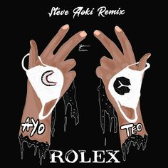 Ayo & Teo – Rolex (Steve Aoki Remix)  Style: #Trap Release Date: 2017-08-04 Label: Warner Music  Download Here Ayo & Teo – Rolex (Steve Aoki Remix).mp3  https://edmdl.com/ayo-teo-rolex-steve-aoki-remix/