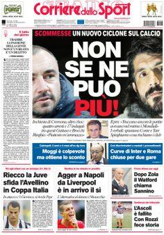 La nostra #PrimaPagina: Non se ne può più! #SCOMMESSE Un nuovo ciclone sul #calcio. #Moggi è colpevole ma ottiene lo sconto. Curve di #Inter e #Roma chiuse per due gare. #Calciomercato: #Agger a #Napoli da #Liverpool è in arrivo il sì.
