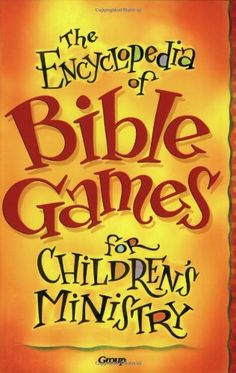 Sunday School Games and Activities by Book of the Bible
