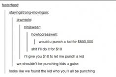 Punching people for money: could this be the new prostitution? << Repinning mostly for the comment.