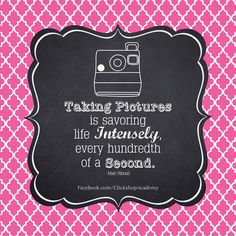 Taking pictures is savoring life intensely, every hundreth of a second. Cute Quotes, Best Quotes, Funny Quotes, Fun Sayings, Quotes About Photography, Love Photography, Photographer Quotes, Camera Quotes, Scrapbook Quotes