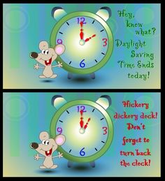 Daylight Savings time - fall back Fall Back Time Change, Spring Forward Fall Back, Clocks Forward, Fall Floral Arrangements, Daylight Savings Time, Sign Quotes, Picture Quotes, Spring Time, Positive Quotes