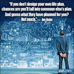 Jewish Quote of the Day: If You Don't Design Your Own Life Plan