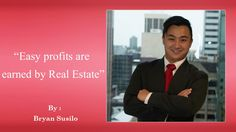 Bryan Susilo, raised by migrator parents in Applecross, Perth, province had associate unsatiable thirst and curiosity regarding all things around him and sometimes immersed himself in books, encyclopedias and information in his free time. Property Real Estate, Real Estate Business, Real Estate Investing, Hard Work And Dedication, Work Hard, Land Agent, International Market, Western Australia, Free Time
