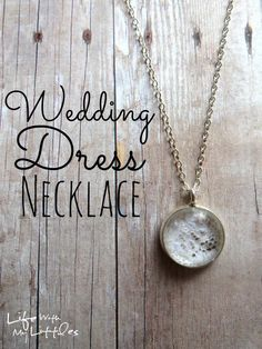 DIY Wedding Dress Necklace Tutorial: Use a tiny piece of your wedding dress to make this quick and easy pendant. Looks gorgeous and a great thing to do with your dress after the wedding! (Diy Necklace For Girls) Old Wedding Dresses, Wedding Dress Crafts, After Wedding Dress, Mob Dresses, Just In Case, Just For You, Wedding Dress Necklace, Post Wedding, Wedding Ideas