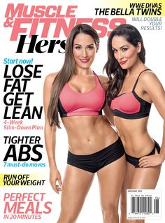 The May/June edition of Muscle & Fitness Hers magazine feature a nine-page spread on the Bella Twins – the WWE Divas champion Nikki and her sister Brie. The two are also on the cover of t… The Bella Twins, Nikki And Brie Bella, Wwe Total Divas, Wwe Divas, Fitness Models, Tight Abs, Nicole Garcia, Women's Wrestling, Wrestling Stars