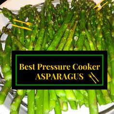 Instant Pot Recipe for Asparagus In Under two minutes. Quickly and easily prepare asparagus for a meal with this pressure cooker recipe. Slow Cooker, Best Pressure Cooker, Electric Pressure Cooker, Instant Pot Pressure Cooker, Pressure Cooker Recipes, Pressure Cooking, How To Cook Asparagus, Steamed Vegetables, Asparagus