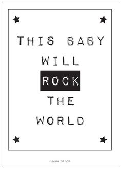 Geboortekaartje this baby will rock the world. Stoere zwart-wit kaart met leuke tekst om te versturen bij de geboorte van een kindje. Ook leuk om te gebruiken als decoratie op de kinderkamer. kaart ansichtkaart babykamer