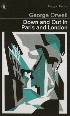 Fabulous Covers For 5 George Orwell Classics designed by David Pearson -- Down and Out in Paris and London