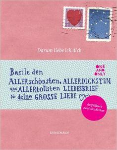 Darum liebe ich dich: Amazon.de: Frederike Schouten, Deborah van der Schaaf: Bücher