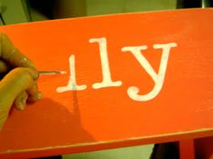 How to paint/ customize wooden signs, toy boxes, ect. And getting the letters perfect. Why didn't I ever think of this?
