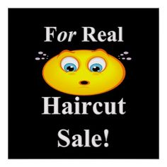 For Real Haircut Sale Poster Matte  $18.75  by Succeedinbeautybarb  - cyo customize personalize unique diy idea