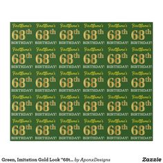 """Shop Green, Imitation Gold Look BIRTHDAY"""" Wrapping Paper created by AponxDesigns. Wrapping Paper Crafts, Wrapping Paper Design, Custom Wrapping Paper, Gift Wrapping, Birthday Greeting Cards, Birthday Greetings, 65th Birthday, Paper Craft Supplies, Unique Presents"""