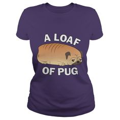A loaf of pug dog hoodie #gift #ideas #Popular #Everything #Videos #Shop #Animals #pets #Architecture #Art #Cars #motorcycles #Celebrities #DIY #crafts #Design #Education #Entertainment #Food #drink #Gardening #Geek #Hair #beauty #Health #fitness #History #Holidays #events #Home decor #Humor #Illustrations #posters #Kids #parenting #Men #Outdoors #Photography #Products #Quotes #Science #nature #Sports #Tattoos #Technology #Travel #Weddings #Women
