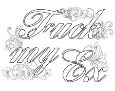 """Coloring Page The swearing words """"Fuck my Ex"""" vulgar xxx fuck by PicToGraphique…"""