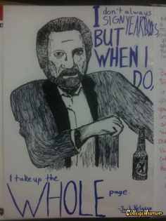I don't always sign yearbooks...