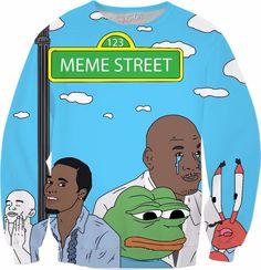 Meme Street Sweatshirt